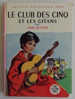 Enid BLYTON - Le Club Des Cinq Et Les Gitans Hachette 1960 Nouvelle Bibliothèque Rose N°56 Ill Jeanne Hives - Biblioteca Rosa