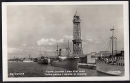España - Tarjeta Postal - Circa 1930 - Barcelona - Torre Jaime I Desde El Muelle - No Circulada - A1RR2 - Barcelona