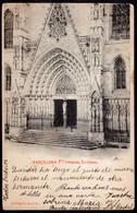 España - Tarjeta Postal - Circa 1900 - Barcelona - Puerta Principal De La Catedral - No Circulada - A1RR2 - Barcelona