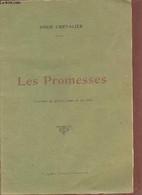 Les Promesses Comédie En Quatre Actes Et En Vers. - Chevalier Omer - 0 - Libri Con Dedica