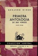"""Primera Antologia De Sus Versos (Collection """"Austral"""", N°219). 4e Edicion + Envoi D'auteur - Diego Gerardo - 1947 - Libri Con Dedica"""