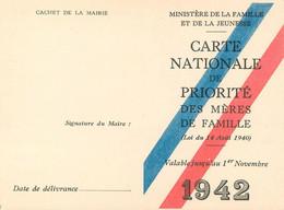 REGIME De VICHY -1942- CARTE NATIONALE De PRIORITE Des MERES De FAMILLE - Exemplaire Neuf D'époque - RARE -TRES BON ETAT - Weltkrieg 1939-45