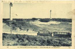 LE TOUQUET PARIS PLAGE  Les Phares Et Le Tramway RV - Le Touquet