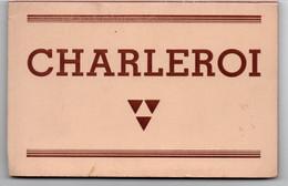 Belgique > Hainaut > Charleroi Carnet De 10 Cartes - Charleroi
