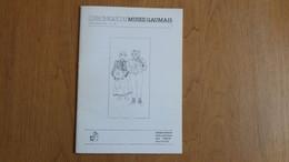 CHRONIQUE DU MUSEE GAUMAIS N° 159 Régionalisme Gaume Semois Montmédy Marionnettes Cordier Lamorteau Saint Mard Château - Belgium
