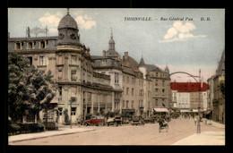 57 - THIONVILLE - RUE GENERAL PAU - CARTE COLORISEE - Thionville