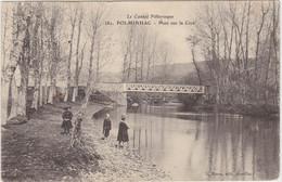 LE CANTAL PITTORESQUE POLMINHAC Pont Sur La Cère - Sin Clasificación