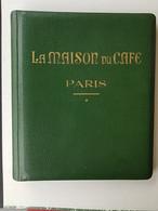 """LIVRE PUBLICITAIRE """"La Maison Du CAFÉ"""" PARIS - Usine Rue Pouchet / Magasins Ave Wagram - 13 PHOTOS - Format 24x28 - TOP - Publicidad"""