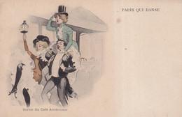 PARIS QUI DANSE   - SORTIE DU CAFE AMERICAIN - Other Illustrators