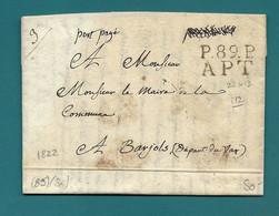 Vaucluse - Apt Pour Barjols. MP P89P/APT. LAC De 1822 En Port Payé écrite Par Le Maire De GORDES. Indice 12 - 1801-1848: Précurseurs XIX