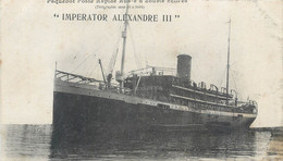 CPA Paquebot Poste Rapide Russe à Double Hélices Imperator Alexandre III Marseille Beyrouth 1920 - Steamers