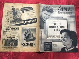 REVUE L'AMI DES SCOUTS & GUIDES DE FRANCE-1949 N°13-Scoutisme-PHOTOS-PUBS EPOQUE-1ER CONGRÈS A.D.S.G.-JAMBORÉE - Scoutisme