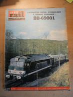Vie Du Rail 938 1964 BB 69000 Soule Bagnères De Bigorre Monaco Neuvy Sur Loire Musée Belgrade Steff Cheminots Mezidon - Trains