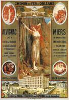 46 Alvignac ***REPRODUCTION** D'affiche De Chemin De Fer D'Orléans Alvignac Et Miers - Other Municipalities