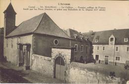 15 - Mauriac (Cantal) - Premier Collège De France Fondé Par Les Pères Jésuites - Mauriac