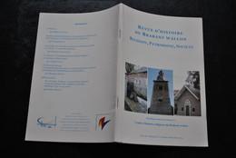 Revue D'histoire Du Brabant Wallon Religion Patrimoine Société T 28 Fasc 4 2004 Jodoigne Goblet D'Alviella Régionalisme - Belgio
