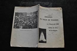 LAURENT Origines Du Tour De Wasmes La Charte De 1095 Gilles De Chin Et Le Dragon Régionalisme ND Procession Dédicace - Belgique