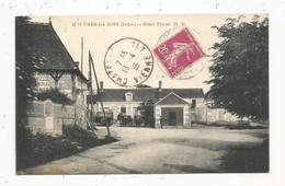 Cp , 36 , Indre , ROUVRES LES BOIS , Commerce , Hôtel PINON,  Voyagée 1935 , Coll. Guillot - Other Municipalities