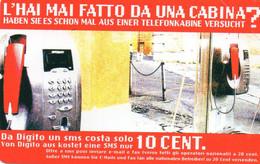 ITALY - TELECOM ITALIA -  DA DIGITO UN SMS - ALTO ADIGE - AA113 - MINT - Openbare Reclame
