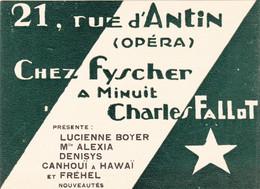 Spectacle - Café Concert Music-Hall - Chez Fischer 21 Rue D'Antin - Lucienne Boyer Et Fréhel - Carte Publicité - Cabarets