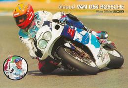 Carte Postale Moto Arnaud VAN DEN BROSSCHE 5 CHAMPION DE FRANCE ET DU MONDE 1999 ) - Motociclismo