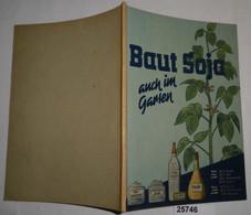 Baut Soja! Auch Im Garten - Nature