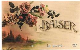 36  UN  BAISER  DE  LE  BLANC    CPM  TBE   629 - Le Blanc
