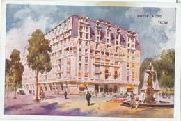 Vichy; Hôtel Radio Avec Fontaine - Voyagé. (Robaudy - Cannes) - Vichy