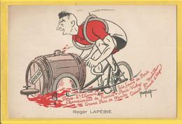 Carte Peu Courante - Caricature De Roger Lapébie 1911 - 1996 Vainqueur Tour De France 1937 - Par Abel Petit - - Ciclismo
