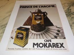 ANCIENNE PUBLICITE PRINCE DE L AROME  CAFE MOKAREX 1981 - Posters
