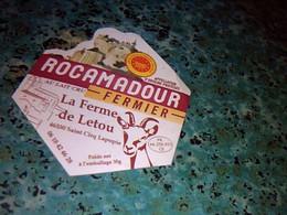 Publicité étiquette De Fromage Cabécou Rocamadour Fermier La Ferme De Letou St.cirg Lapopie - Formaggio