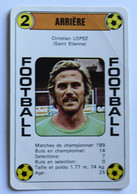 Rare Carte Ancienne 1978 Football Christian LOPEZ Saint Etienne Football France Première Division - Trading Cards