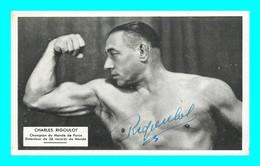 A905 / 251  Charles RIGOULOT Champion Du Monde De Force ( Autographe ) - Other