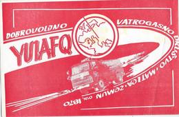 "QSL Cards - Radio Amateur Club Fire Brigade ,,Matica"" Zemun,Serbia,1973.motive : Firefighters,fire Truck - Radio Amateur"