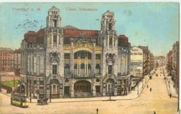 Frankfurt Am Main 1913; Circus Schumann (Strassenbahn) - Gelaufen. (Georg Stilke - Berlin) - Frankfurt A. Main
