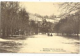 INNONDATIONS DES 20-21 JANVIER 1910 . BESANCON . LA PROMENADE CHAMARS + BARQUES !! . CARTE NON ECRITE - Besancon