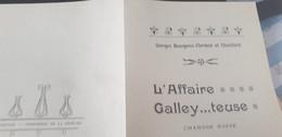 CHANSON POLITIQUE SOCIALE / L AFFAIRE GALLEY ...TEUSE /GEORGES BOURGEOIS CLERMON ET CHEVILLARD - Partitions Musicales Anciennes
