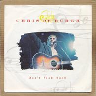 "7"" Single, Chris De Burgh - Don't Look Back - Disco, Pop"