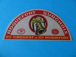 Etiquette De Roquefort Ets Crouzat Et Cie Roquefort - Cheese