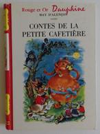 May D'ALENCON - Contes De La Petite Cafetière 1961 Bibliothèque Rouge Et Or N°161 Ill Luce Lagarde - Bibliothèque Rouge Et Or