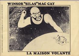 """Winsor """"Silas"""" Mac Cay - La Maison Volante - Exemplaire Numéroté 307/3500 Bédésup 1980 - Tirage De Tête - Rare - Prime Copie"""