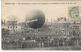CPA NORD 59 PERENCHIES  Fête Aérostatique En L'Honneur De L'Installation Du Gaz Le 28 Mai 1905 - Altri Comuni