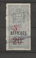TIMBRES FISCAUX DE MONACO AFFICHES    N° 6 SURCHARGE  5 C SUR 20 C BLEU OBLITERE - Fiscaux