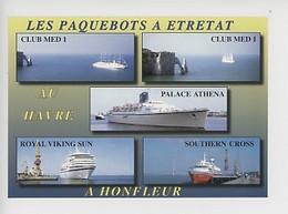 Paquebots à Etretat Club Med 1 - Au Havre Palace Athena - à Honfleur Royal Viking Sun, Southern Cross - Steamers
