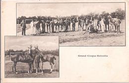CPA - Grand Cirque Helvetia - Un Coté Usé - Circo