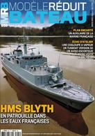 MRB - LE MODELE REDUIT DE BATEAUX 655 HMS BLYTH EN PATROUILLE DANS LES EAUX FRANCAISES - Barche