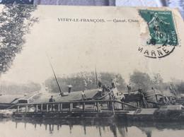 ♦️ VITRY LE FRANCOIS. Le Canal Chantier Des Péniches - Vitry-le-François