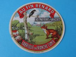 Etiquette De Fromage Au Fin Renard Fabriqué En Franche Comté - Cheese