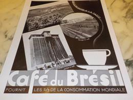 ANCIENNE PUBLICITE DE LA PLANTE A LA TASSE CAFE BRESIL  1936 - Posters