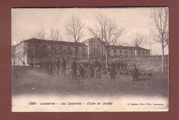 Vaud - LAUSANNE - Les Casernes - Ecole Du Soldat - 1913 - VD Vaud